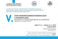 V. Kurz moderní dermatovenerologie a kosmetologie rezidentů z České Republiky a Slovenska